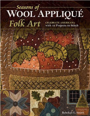 Seasons in Wool Applique